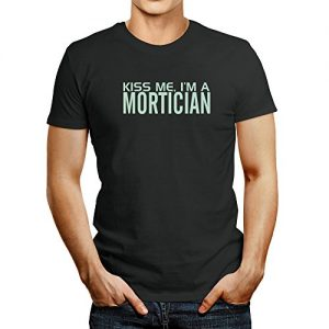 Idakoos KISS ME, I AM a Mortician – Occupations – T-Shirt